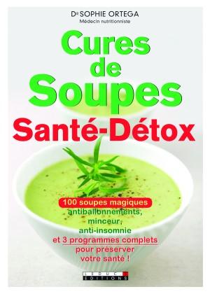 Cures de soupes santé-détox _éditions leduc