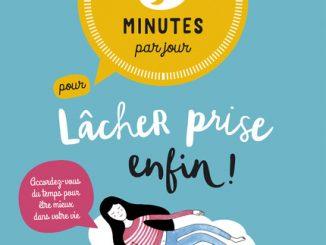 5_minutes_par_jour_pour_lacher_prise_enfin editions leduc