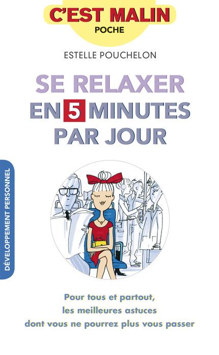 se_relaxer_en_5mn_par_jour_c_est_malin-poche-estelle-pouchelon