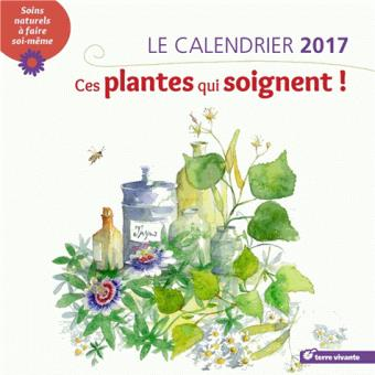 Calendrier-2017-Ces-plantes-qui-soignent